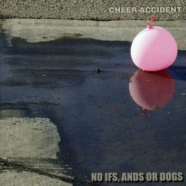 Cheer-Accident — No Ifs, Ands or Dogs