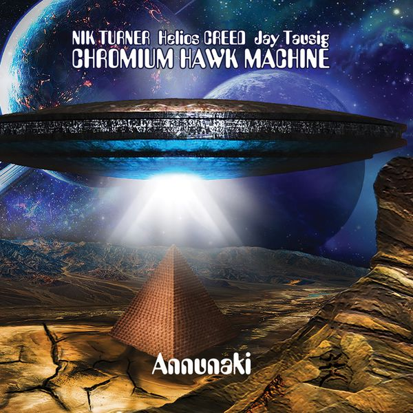 Chromium Hawk Machine — Annunaki