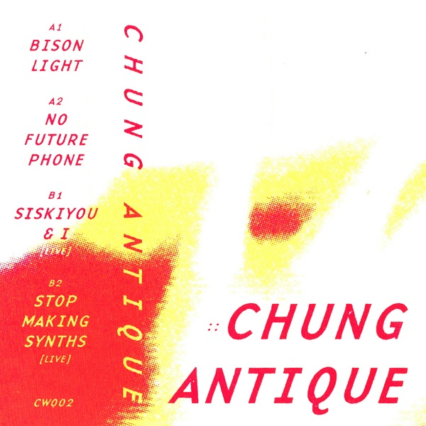 Chung Antique — Tour EP