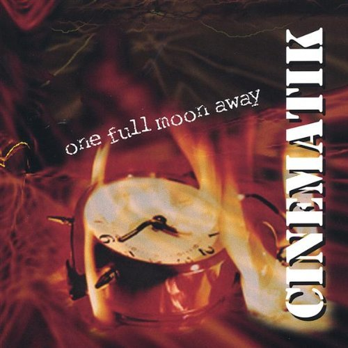 Cinematik — One Full Moon Away