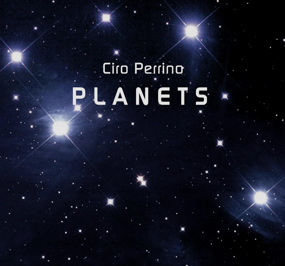 Ciro Perrino — Planets