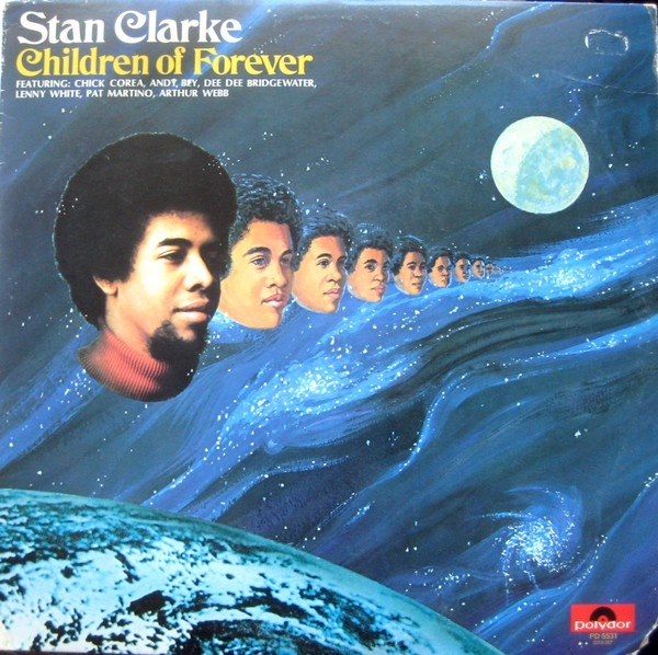 Stan Clarke — Children of Forever