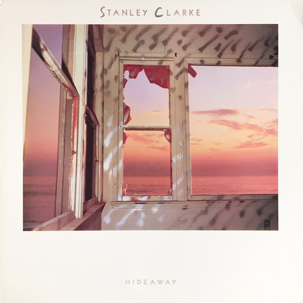 Stanley Clarke — Hideaway