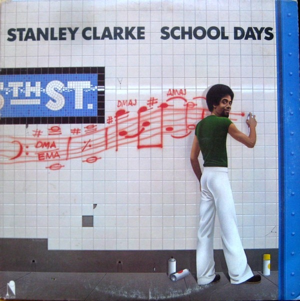 Stanley Clarke — School Days