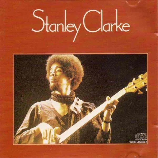 Stanley Clarke — Stanley Clarke