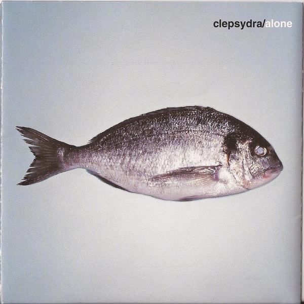 Clepsydra — Alone