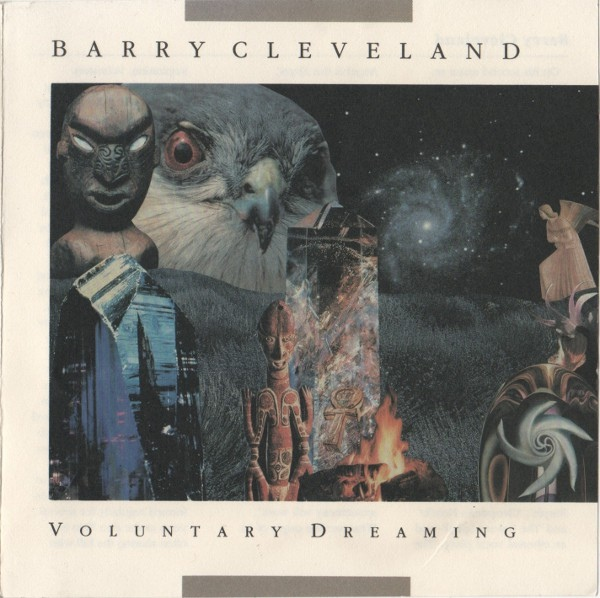 Barry Cleveland — Voluntary Dreaming