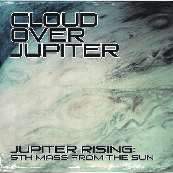 Cloud over Jupiter — Jupiter Rising: 5th Mass from the Sun