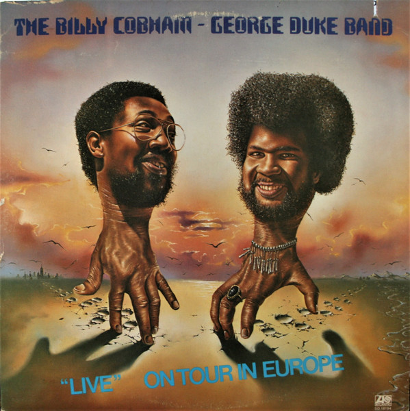 The Billy Cobham / George Duke Band — Live on Tour in Europe