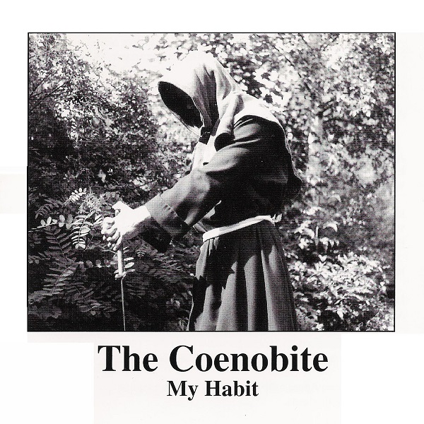 The Coenobite — My Habit