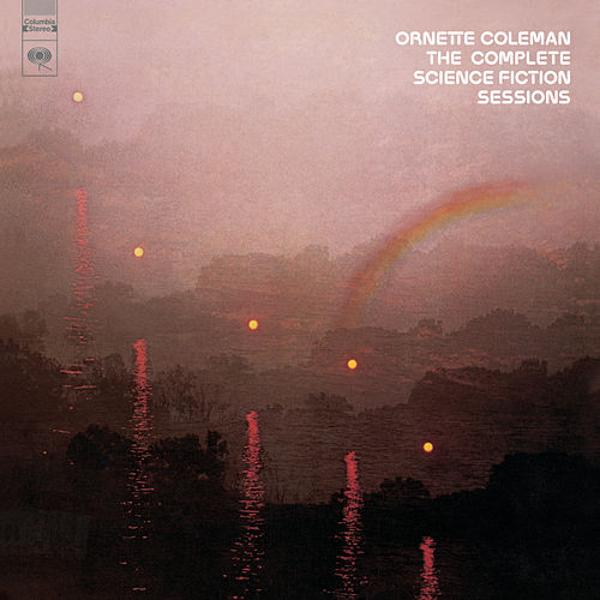 Ornette Coleman — The Complete Science Fiction Sessions