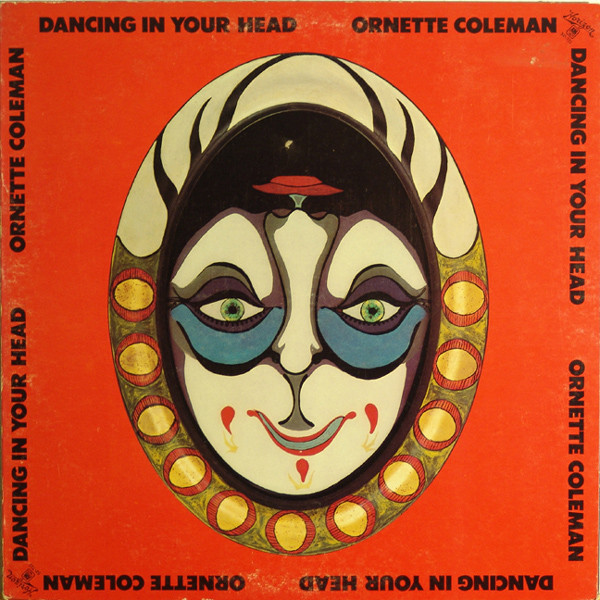 Ornette Coleman — Dancing in Your Head