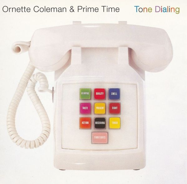 Ornette Coleman and Prime Time — Tone Dialing