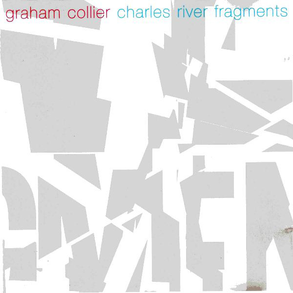 Graham Collier — Charles River Fragments