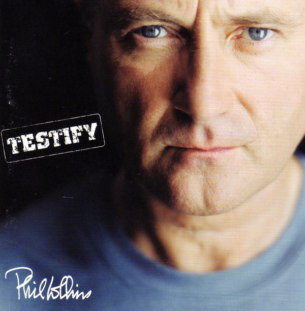 Phil Collins — Testify