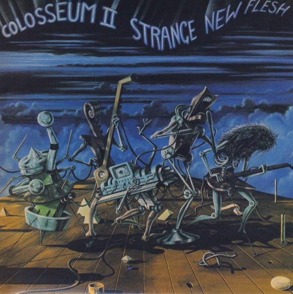 Colosseum II — Strange New Flesh
