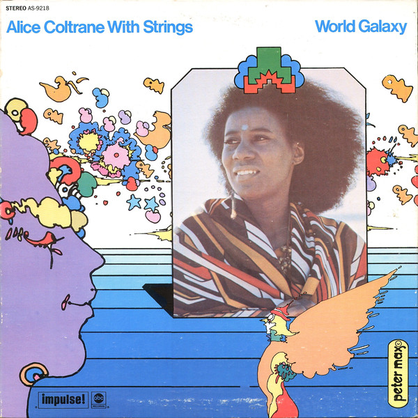 Alice Coltrane with Strings — World Galaxy