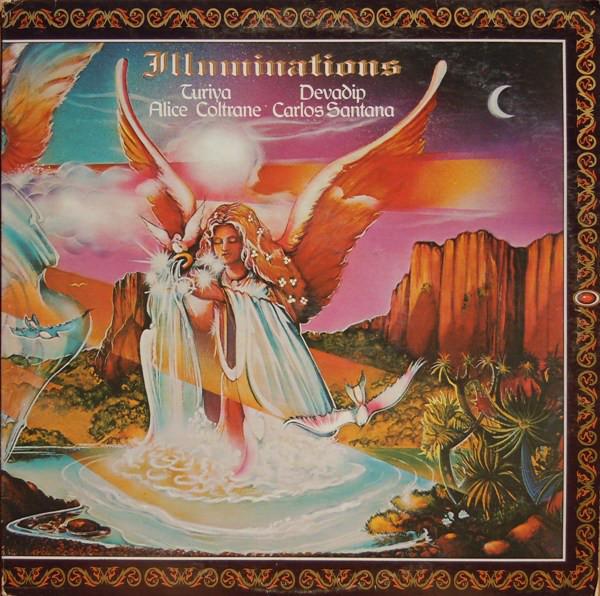 Devadip Carlos Santana & Turiya Alice Coltrane — Illuminations