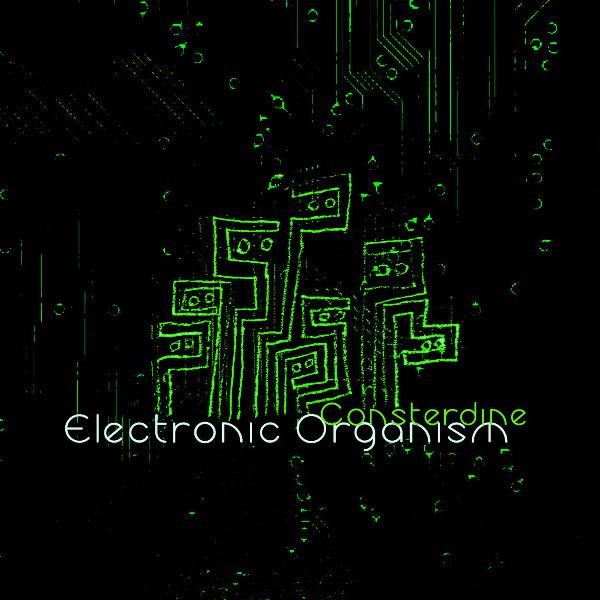 Consterdine — Electronic Organism