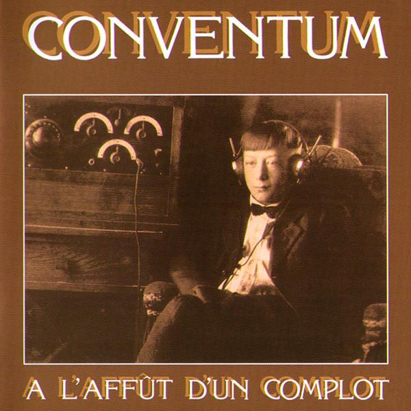 Conventum — À l'Affût d'un Complot