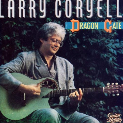 Larry Coryell — Dragon Gate