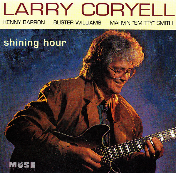 Larry Coryell — Shining Hour