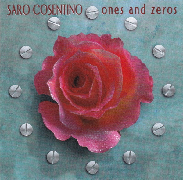 Saro Cosentino — Ones and Zeros