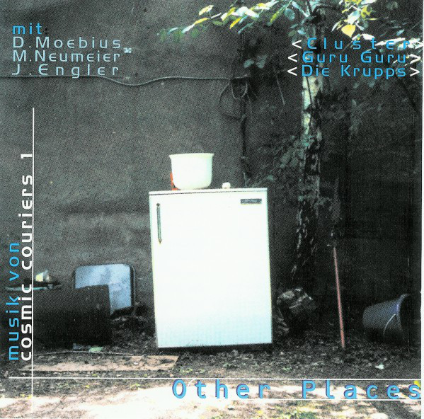 Moebius / Neumeier / Engler (Cosmic Couriers) — Other Places