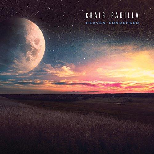 Craig Padilla — Heaven Condensed
