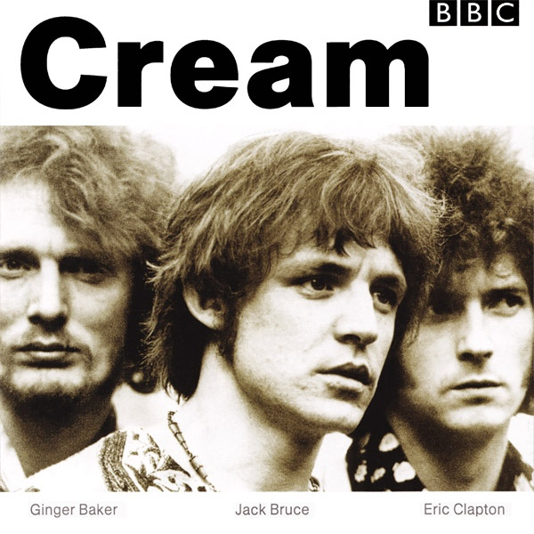 Cream — BBC Sessions