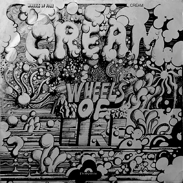 Cream — Wheels of Fire