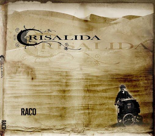 Crisálida — Raco