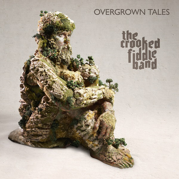 The Crooked Fiddle Band — Overgrown Tales