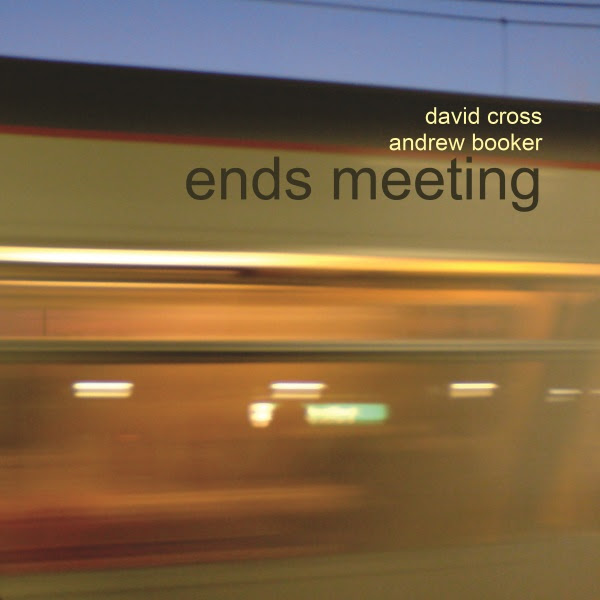 David Cross / Andrew Booker — Ends Meeting