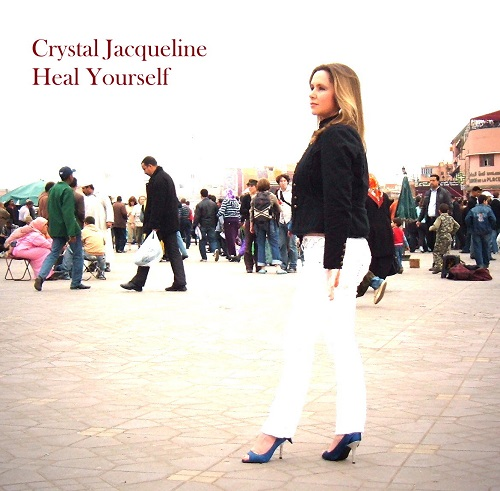 Crystal Jacqueline — Heal Yourself