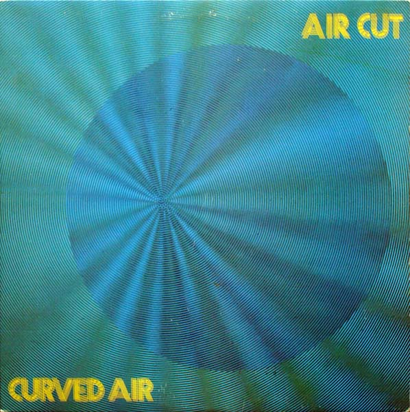 Curved Air — Air Cut