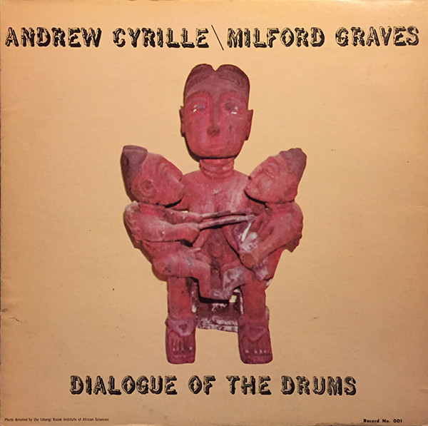 Andrew Cyrille / Milford Graves — Dialogue of the Drums