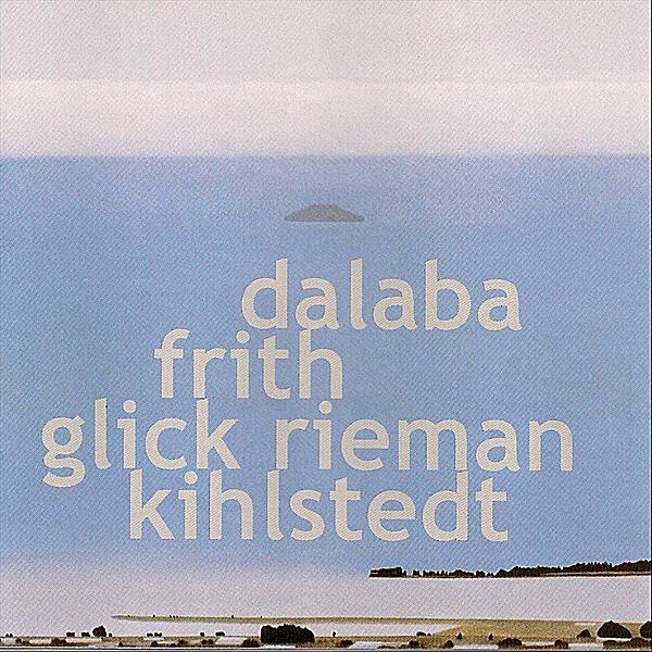 Dalaba Frith Glick Rieman Kihlstedt Cover art