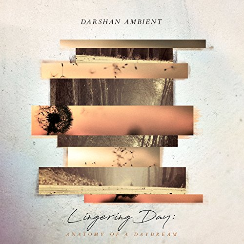 Darshan Ambient — Lingering Day
