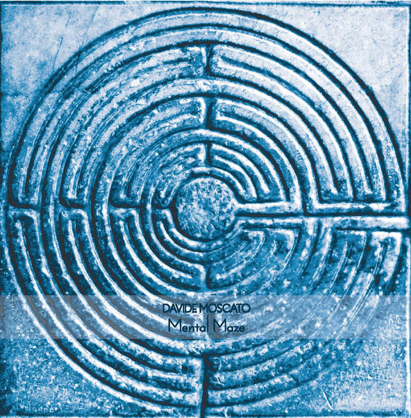 Davide Moscato — Mental Maze