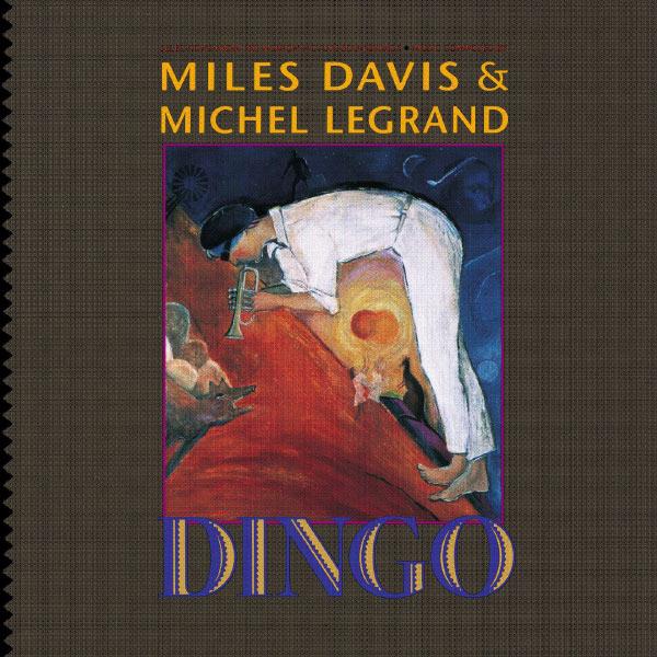 Miles Davis & Michel Legrand — Dingo