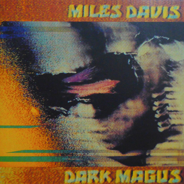 Miles Davis — Dark Magus - Live at Carnegie Hall