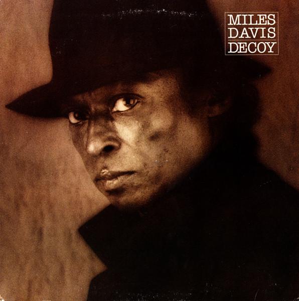 Miles Davis — Decoy