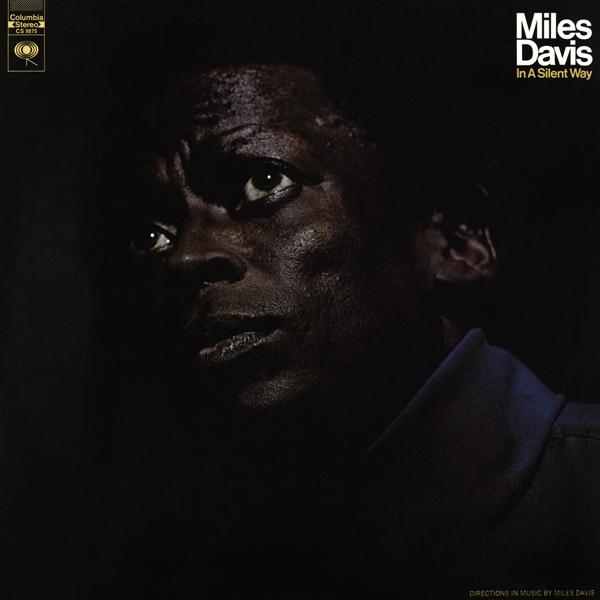 Miles Davis — In a Silent Way