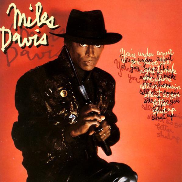 Miles Davis — You're under Arrest