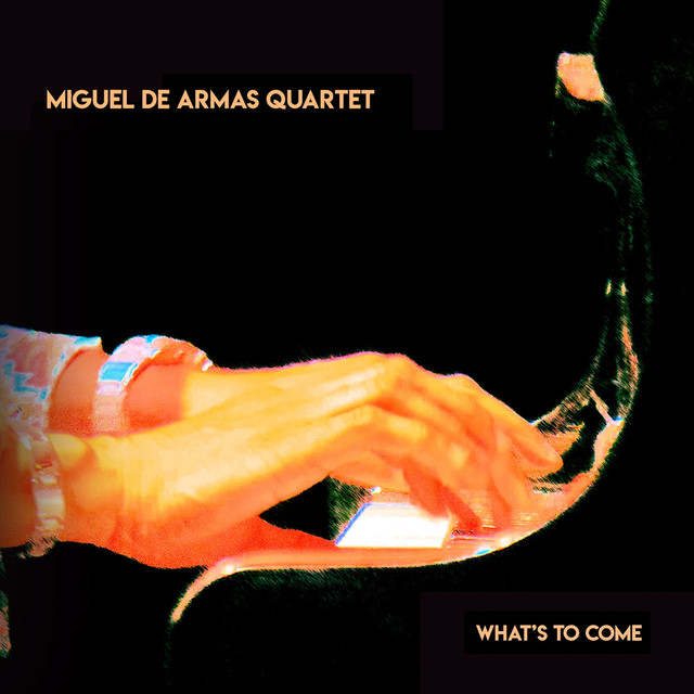 Miguel de Armas — What's to Come
