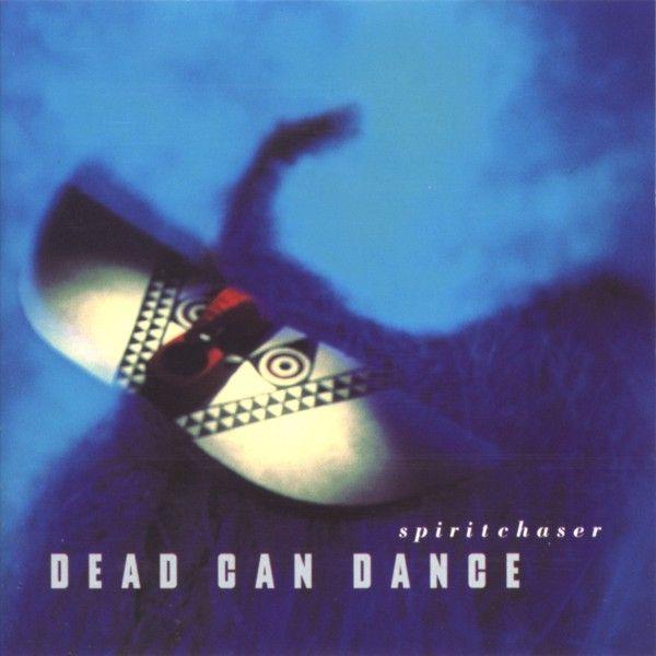 Dead Can Dance — Spiritchaser