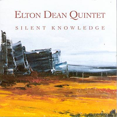 Elton Dean Quintet — Silent Knowledge