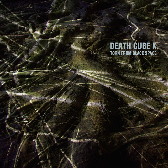 Death Cube K — Torn from Black Space