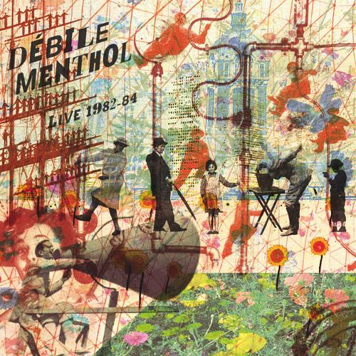 Débile Menthol — Live en Europe 1982-84